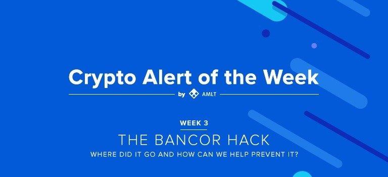 Bancor Hack